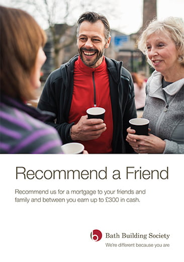 Image of front cover of Recommend a friend publication by Bath Building Society including logo. Image of two women and a man talking drinking coffee